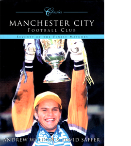 Manchester City Classic Matches