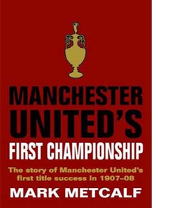 Manchester United's First Championship