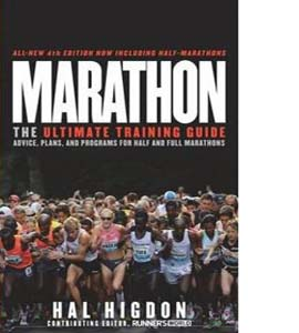 Marathon The Ultimate Training Guide by Higdon