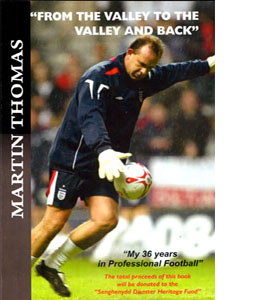 Martin Thomas From The Valley To The Valley And Back