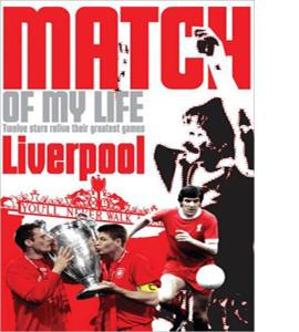 Match Of My Life Liverpool