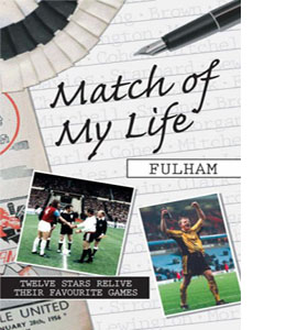 Match of My Life - Fulham (HB)