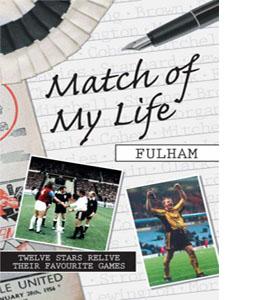 Match of My Life - Fulham (HB)