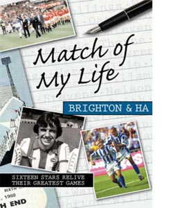 Match of My Life Brighton and Hove Albion (HB)