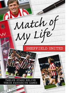 Match of My Life - Sheffield United (HB)