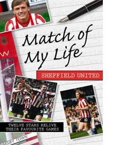 Match of My Life - Sheffield United (HB)