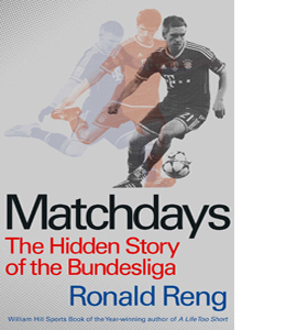 Matchdays: The Hidden Story of the Bundesliga (HB)
