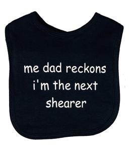 Me Dad Reckons I'm The Next Shearer, Bib (Babywear)
