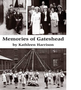 Memories of Gateshead