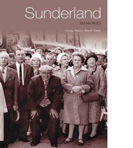 Memories of Sunderland