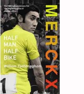 Merckx: Half Man, Half Bike (HB)