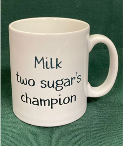 Milk Two Sugar's Champion (Mug)