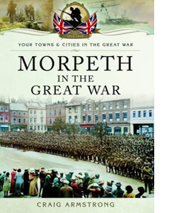 Morpeth in the Great War