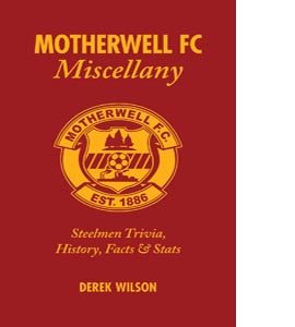 Motherwell FC Miscellany (HB)