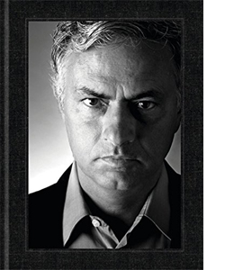 Mourinho: SPECIAL LIMITED EDITION - SIGNED COPY (HB)