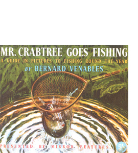 Mr. Crabtree Goes Fishing: A Guide in Pictures to Fishing Round