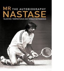 Mr Nastase: The Autobiography (HB)