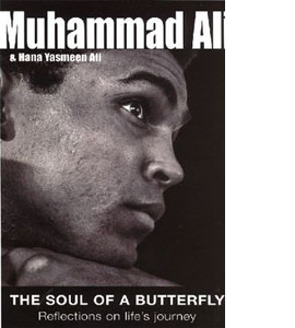 Muhammad Ali: The Soul of a Butterfly