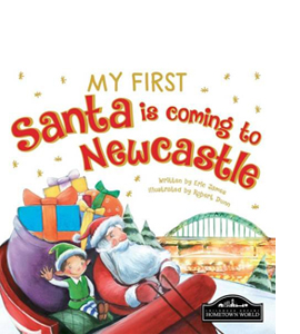 My First Santa Is Coming to Newcastle (HB)