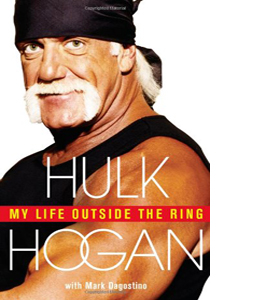 My Life Outside the Ring (HB)