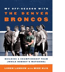My Off-Season with the Denver Broncos (HB)