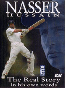 Nasser Hussain - The Real Story in His Own Words (DVD)