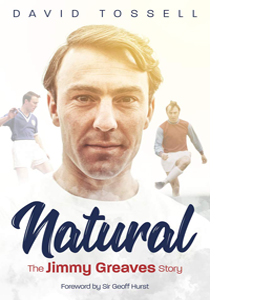Natural: The Jimmy Greaves Story (HB)
