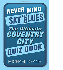Never Mind the Sky Blues