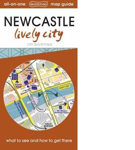 Newcastle Map Guide: Lively City