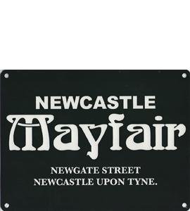 Newcastle Mayfair (Metal Sign)