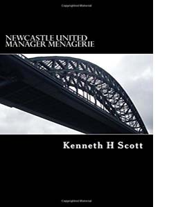 Newcastle United - Manager Menagerie