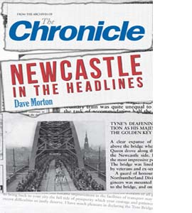 The Chronicle: Newcastle in the Headlines