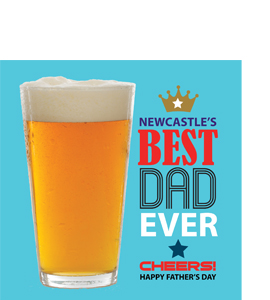Newcastle's Best Dad Ever Fathers Day (Greetings Card)