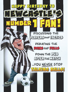Newcastle's Number 1 Fan 9 (Greeting Card)