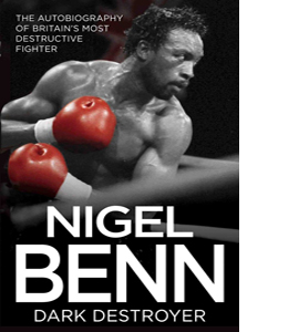 Nigel Benn: Dark Destroyer (HB)