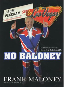 No Baloney: A Journey From Peckham to Las Vegas (HB)