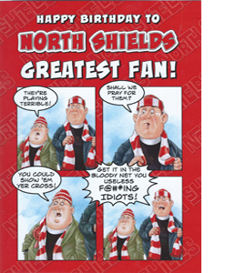 North Shields Greatest Fan 1 (Greeting Card)