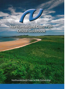 Northumberland Coast Path: Official Guidebook