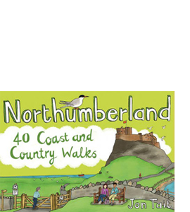 Northumberland: 40 Coast and Country Walks