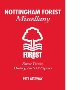 Nottingham Forest Miscellany (HB)