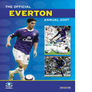 Official Everton FC Annual 2007 (HB)
