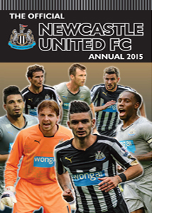 Official Newcastle United FC 2015 Annual (HB)