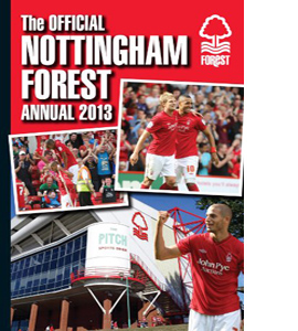 Official Nottingham Forest FC Annual 2013 (HB)