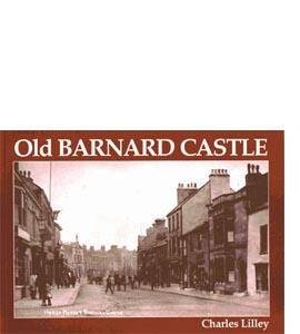 Old Barnard Castle