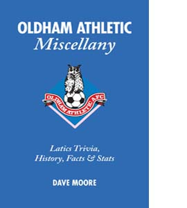Oldham Athletic Miscellany (HB)