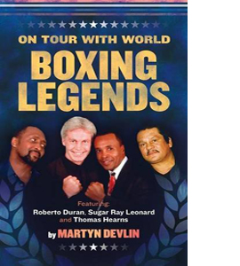 On Tour with World Boxing Legends
