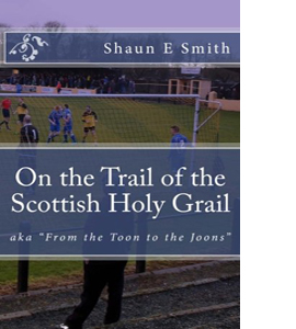 On the Trail of the Scottish Holy Grail: From the Toon to ...