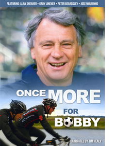 Once More For Bobby - Sir Bobby Robson (DVD)