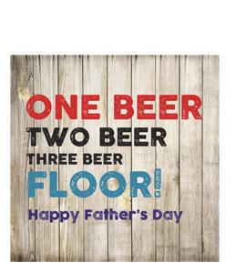 One Beer, Two Beer, Three Beer, Floor! (Greetings Card)