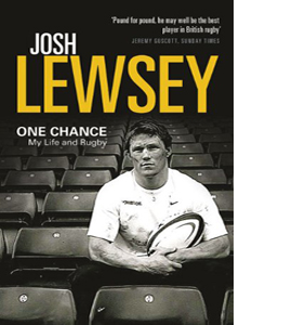 One Chance: My Life and Rugby